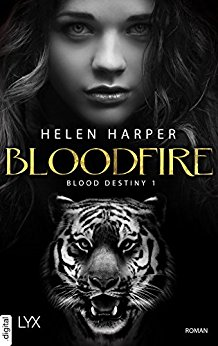 Blood Destiny – Bloodfire (Mackenzie-Smith-Serie 1) von Helen Harper