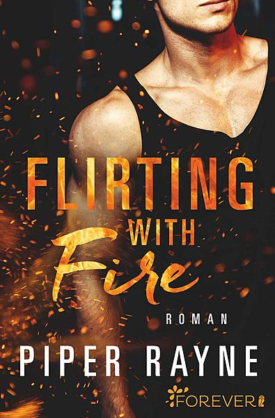 Rezension zu Flirting with Fire (Saving Chicago 1) von Piper Rayne