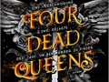 Rezension zu Four Dead Queens von Astrid Scholte