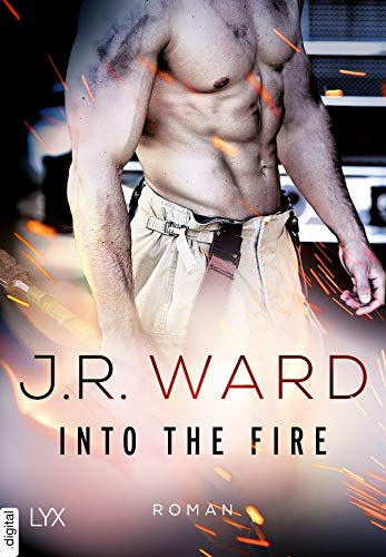 Rezension zu Into the Fire – Firefighters Band 1 – von J. R. Ward