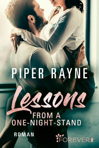 Lessons from a One-Night-Stand (Baileys-Serie 1) von Piper Rayne